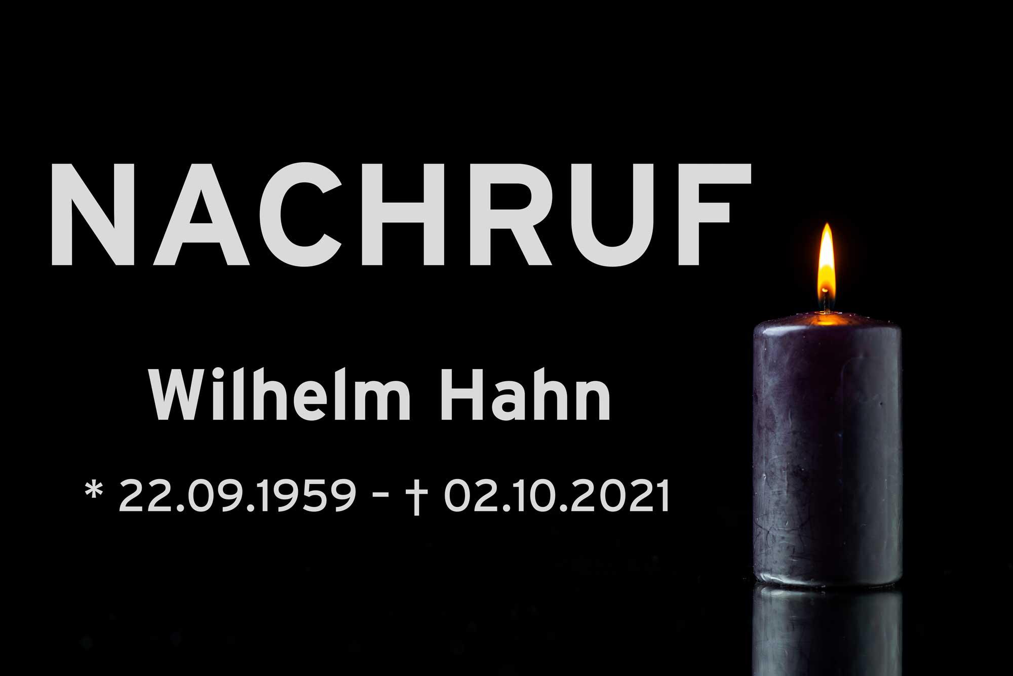 Nachruf - Mitarbeiter Wilhelm Hahn